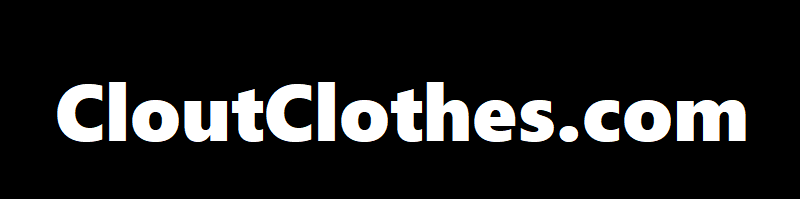 CloutClothes.com – Clothes & Accessories